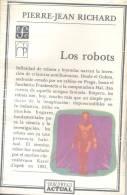 LOS ROBOTS PIERRE JEAN RICHARD FONDO DE CULTURA ECONOMICA  AÑO 1988 - Informatica & Internet