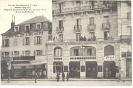 03 - Hôpital Temporaire N° 44 Annexe N° 2 - Séjour Des Blessés à Vichy.-Hôtel De L'Europe - Très Bel Etat (voir 2 Scans) - Vichy