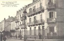 03 - Hôpital Temporaire N° 54 Annexe  - Séjour Des Blessés à Vichy.-Hôtels Beaujolais, Albi Très Bel Etat (voir 2 Scans) - Vichy