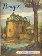 NOUVEAU GUIDE ILLUSTRE De BRUGES  (BELGIQUE ) - Bücher, Zeitschriften, Comics