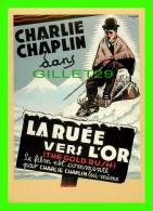 AFFICHE DE CINÉMA - CHARLIE CHAPLIN DANS LA RUÉE VERS L'OR - THE GOLD RUSH - - Affiches Sur Carte
