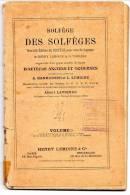 Solfège Des Solfèges - Nouvelle édition Pout Voix Soprano De Henry Lemoine Et G. Carulli - Volume 2b - 1913 - Musique