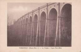 CPA 52  TORCENAY ,le Viaduc. ( Ligne Paris-Bâle) - Other Municipalities