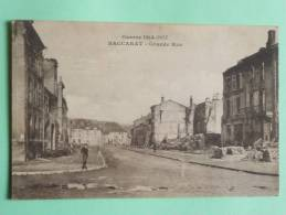 BACCARAT - Guerre 1914- 1917, Grande Rue - Baccarat