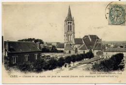 60 - CREIL - L'Eglise Et La Place , Un Jour De Marché - Creil