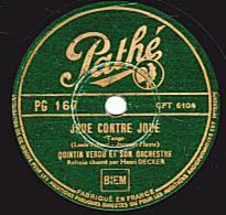 78 Tours - Pathé PG 167 - VERDU & SON ORCHESTRE - JOUE CONTRE JOUE - OH ! MUCHACHA - 78 Rpm - Schellackplatten