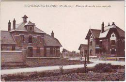 62. RICHEBOURG SAINT VAST. MAIRIE ET ECOLE COMMUNALE. - Other Municipalities