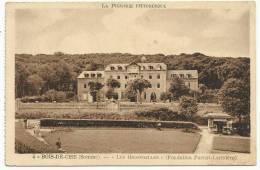 """BOIS-de-CISE (Somme) - """"Les Hirondelles"""" (Fondation Parent-Larivière) - Bois-de-Cise"""