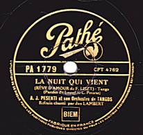 78 Tours - Pathé PA  1779  - A. J. PESENTI  Orch. De Tangos - LA NUIT QUI VIENT - L'OMBRE S'ENFUIT - 78 Rpm - Schellackplatten