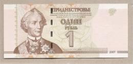 Transnistria - Banconota Non Circolata Da 1 Rublo - 2007 - Moldavia