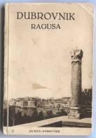 Travel Guide, Booklet - DUBROVNIK, Ragusa, Dalmazia, Croatia, 1929. With Surroundings - Exploration/Voyages