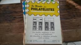 LOT 178 JOURNAL LE MONDE DES PHILATELISTES EDITION N�328
