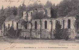 CPA 52 St-DIZIER ,les Ruines De TROISFONTAINES-L'Abbaye.(1910) - Saint Dizier