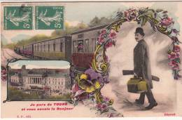 37 - Je Pars De Tours Et Vous Envoie Le Bonjour (train) - Editeur: N.P - Tours