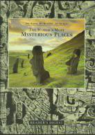 """""""The World's Most Mysterious Places""""  By  Tim Healey.                                              1.25 Pa - Exploration/Travel"""