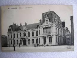 CPA 62   CALAIS  - Chambre De Commerce  - écrite Et Timbrée En 1909 - Calais