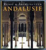 ANDALUSIE  Kunst & Architectuur  /  Brigitte Hintzen-Bohlen - Autres