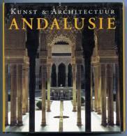 ANDALUSIE  Kunst & Architectuur  /  Brigitte Hintzen-Bohlen - Culture