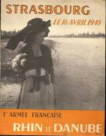 STRASBOURG LE 16 AVRIL 1945 ARMEE FRANCAISE RHIN ET DANUBE N°7 - Historia