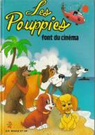 LIVRE JUNIOR 20 PAGES - Les Pouppies Font Du Cinéma - Libri, Riviste, Fumetti