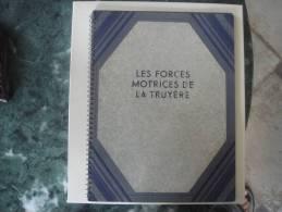 TRUYERE   LIVRE SUR LES FORCES MOTRICES DE LA TUYERE SARRANS CANTAL - Unclassified