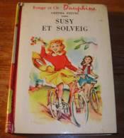 Susy Et Solveig - Gretha Stevns - 1958. - Bibliotheque Rouge Et Or