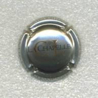 CAPSULE    CLOS De La Chapelle      Ref 25  !!! - Clos De La Chapelle