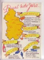 39 CARTE Du JURA Proverbes Humoristiques Humour Dole Arbois Poligny Champagnole Beaufort Morez Les-Rousses St-Claude - France