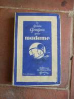 Le Guide Peugeot Pour Madame. - Vide