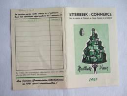 Calendrier. Etterbeek-Commerce. Meilleurs Voeux 1961. Sous Les Auspices De L´Echevinat Des Classes Moyennes Du Commerce. - Calendriers
