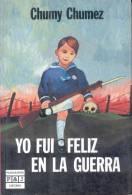 YO FUI FELIZ EN LA GUERRA CHUMY CHUMEZ  206 PAGINAS PORTADA DE CHUMY CHUMEZ PRIMERA EDICION SETIEMBRE DE 1986 - Cultural