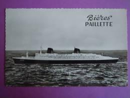 """Le Havre ; Paquebot """"France"""" ; Publité """" Bières Paillette """" - Le Havre"""