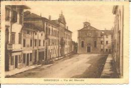 GRADISCA . Via Del Mercato - Non Classés