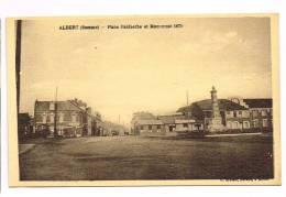 ALBERT ( Somme )  Place Faidherbe Et Monument... - Albert