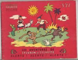 Sylvain Et Sylvette Edition 1954 Bon Etat  N°11  Alerte ! Alerte! Alerte! - Sylvain Et Sylvette