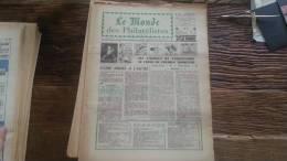 LOT 232 JOURNAL LE MONDE DES PHILATELISTES EDITION N�239