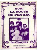 Partition Les Charlots Sur La Route De Pen-Zac - Autres