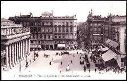 Bordeaux - Place De La Comédie Et Rue Sainte Catherine - ( Animée ) . - Bordeaux