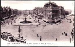 Bordeaux - Cours Du XXX Juillet Et Les Allées De Tourny - ( Animée ) . - Bordeaux