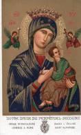 Notre Dame Du Perpétuel Secours Image Miraculeuse Vénérée A Rome Dans L´Eglise Saint Alphonse - Images Religieuses