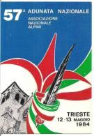 57 ADUNATA NAZIONALE ASSOCIAZIONE ALPINI 12-13 MAGGIO 1984 - TRIESTE - F/G - N/V - Manifestazioni