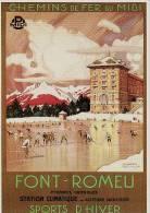 FONT ROMEU - PYRENEES,  TOURISME, RAIL FER MIDI, SPORTS D´HIVER, HOCKEY SUR GLACE, ROUX -  CPM - Publicité