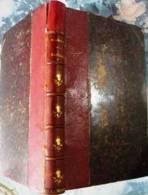 Raphaël - Les Pages De La Vingtième Année - A. De Lamartine Garnier Frères .Paris 1858 Typo. Simon Baçon - Books, Magazines, Comics