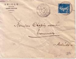 ARDECHE-ST VICTOR T84 DU 1-4-1922 SUR 25c SEMEUSE - ENTETE SEIGLE NOTAIRE ST VICTOR -INDICE 8 -COTE 45€... - Postmark Collection (Covers)