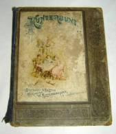 Lechler, KUNTERBUNT, 1890 Von  CORNELIE LECHLER 67 Seiten - Libri Vecchi E Da Collezione