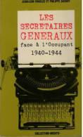 Charles, Jean-Leon; Dasnoy, Philippe, Les Secrétaires Généraux Face à L'occupant (1940-1944). - Guerre 1939-45