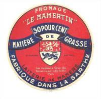 Ancienne Etiquette Fromage  Le Mamertin 30%mg  Laiterie De Mamers Dans La Sarthe - Fromage
