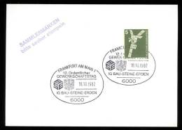 85787) BRD - SoST-Beleg 6000 FRANKFURT AM MAIN 1 Vom 18.10.1982 - 12. Gewerkschaftstag IG Bau-Steine-Erden - [7] République Fédérale
