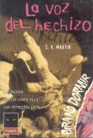 LA VOZ DEL HECHIZO S. R. MARTIN ILUSTRACIONES DE BARRY OLIVE PLANETA  AÑO 1997 TITULO ORIGINAL TALK TO ME TRADUCCION DE - Horror