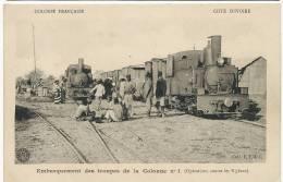 Embarquement De Troupes De La Colonne No 1 Contre Les N'gbans 2 Trains Gros Plan Coll ETWC - Côte-d'Ivoire